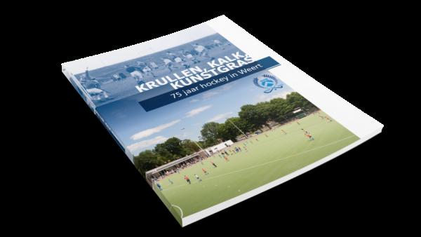 Jubileumboek Hockey Vereniging Weert; Krullen, kalk en kunstgras!